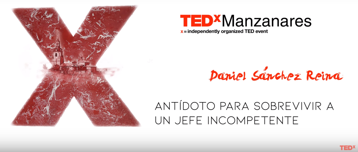 Antídoto para sobrevivir a un jefe incompetente - TEDxManzanares